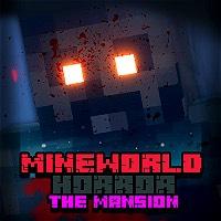 Mineworld Horror Mansion