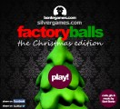 Factory Balls - Christmas Edition: Menu
